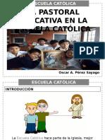 5. La Pastoral Educativa en La Escuela
