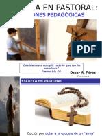 3. Escuela en Pastoral - Opciones Pedagógicas.