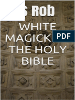 White Magick of the Holy Bible - s Rob