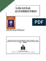 Libro - Sixto Paz Wells - Guias Extraterrestres
