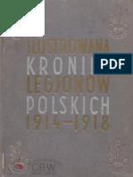 Ilustrowana Kronika Legjonów Polskich 1914-1918