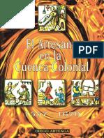 EL ARTESANO EN LA CUENCA COLONIAL 1557-1670 --Diego Arteaga.pdf