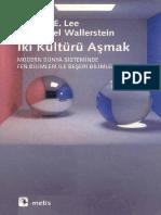 Richard E. Lee, Immanuel Wallerstein-İki Kültürü Aşmak (Modern Dünya Sisteminde Fen Bilimleri Ile Beşeri Bilimler Ayrılığı)-Metis Yayınları (2007)