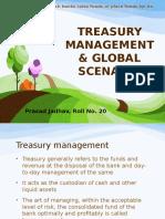 Treasury Management & Global Scenario..