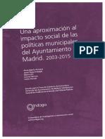 Una aproximación al impacto social de las políticas municipales del Ayuntamiento de Madrid  (2013-2015)