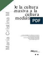 Marita Mata de La Cultura Masiva a La Cult Mediatica