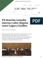 PS Desecha Consulta Interna y Abre Disputa Entre Lagos y Guillier