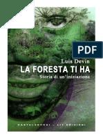 La foresta ti ha - Un viaggio nel mondo dei pigmei, una storia vera dal cuore dell'Africa