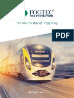 Fogtech Rail System