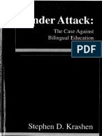 Under Attack the Case Against Bilingual Education