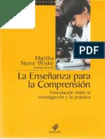 La enseñanza para la comprensión. Vinculación entre la investigación y la práctica.pdf