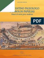 DA COSTANTINO PALEOLOGO A KAROLOS PAPULIAS Sintesi di storia greca moderna