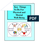 2 Key Things To Do For Physical and Mental Well-Being