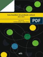 Guia Brasileiro de Producao Cultural 2013 2014