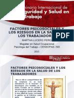 FACTORES PSICOSOCIALES Y LOS RIESGOS EN LA SALUD DE LOS TRABAJADORES.