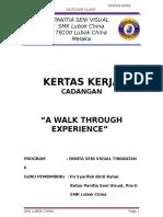 Kertas Kerja -Cadangan - A Walk Through Experience 1