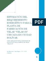 Estimación Del Requerimiento Energético Para La Planta de Fabricación de Velas - Renovación Mayo 2016