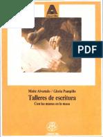 Maite Alvarado, Gloria Pampillo - Talleres de Escritura. Con Las Manos en La Masa