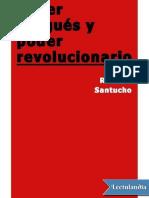 Poder Burgues y Poder Revolucionario - Mario Roberto Santucho