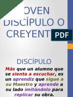 ¿JOVEN CREYENTE O DISCIPULO.pptx