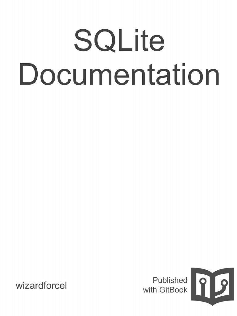 SQLite Documentation (Official)   Sql   Databases