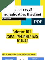 Debaters & Adjudicators Briefing (TUIDC 2017)-1