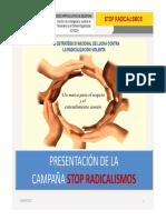Presentación 'Stop Radicalismos'