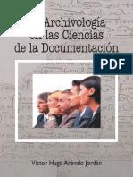 La Archivologia en Las Ciencias de La Documentacion_arevalo Jordan_victor Hugo