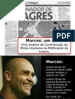 Marcos - Um Mito. Monografia Isabella, Rodrigo e Thiago.