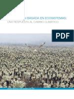 2012_ADAPTACIÓN BASADA EN ECOSISTEMAS_UNA PROPUESTA AL CAMBIO CLIMATICO.pdf
