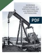 NORMAS CONTABLES E IMPOSITIVAS DE LA INDUSTRIA PETROLERA.doc
