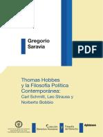 Thomas Hobbes y La Filosofía Política Contemporánea. Carl Schmitt, Leo Strauss y Norberto Bobbio - Saravia, Gregorio