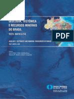 CPRM. Geologia, Tectônica e Recursos Minerais Do Brasil