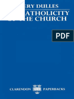 Avery Dulles S.J.-the Catholicity of the Church (1987)