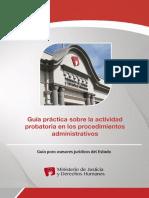 MINJUS DGDOJ Guia Practica Sobre La Actividad Probatoria en Los Procedimientos Administrativos