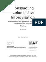 Constructing Melodic Jazz Improvisation