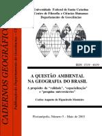 A Questão Ambiental Na Geografia Do Brasil . Maio de 2003