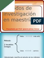 Métodos de Investigación en Maestría