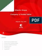 Atlantic Group -  Belgrade