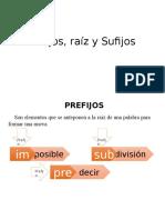 Prefijos, raíz y Sufijos.ppt