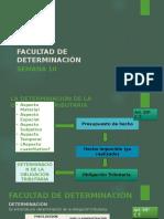 DERECHO TRIBUTARIO I (CÓDIGO TRIBUTARIO) - Semana 10 FacultDeterm y Fiscaliz