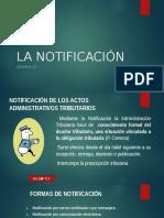 DERECHO TRIBUTARIO I (CÓDIGO TRIBUTARIO) - Semana 12 LA NOTIFICACIÓN