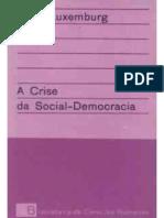 A Crise Da Social-Democracia- Rosa Luxemburgo