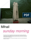 Mihail, Sunday Morning Series
