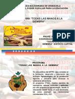 97346197-Programa-Todas-las-Manos-a-la-Siembra.ppt