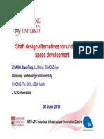 Shaft Design Alternatives for Underground Space Development