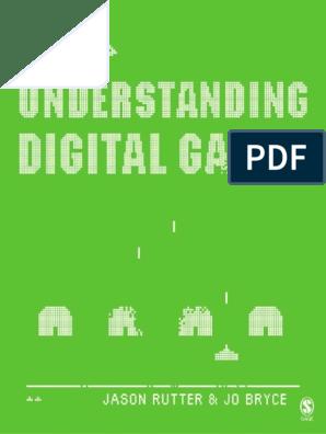 Understanding Digital Games, Jason Rutter and Jo Bryce   Video ...