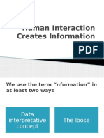 Human Interaction Creates Information