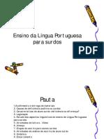 Ensino Da Língua Portuguesa Para Surdos