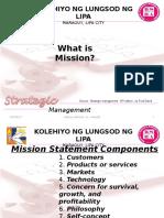 Strategic Management / Mission/